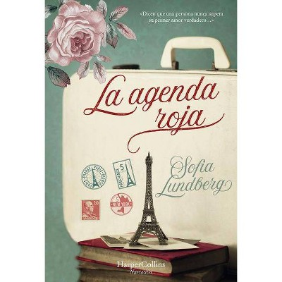 La Agenda Roja (the Red Address Book - Spanish Edition) - by  Sofia Lundberg (Paperback)
