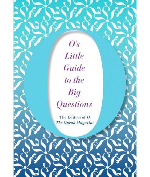 O's Little Guide to the Big Questions (Hardcover) - image 1 of 1