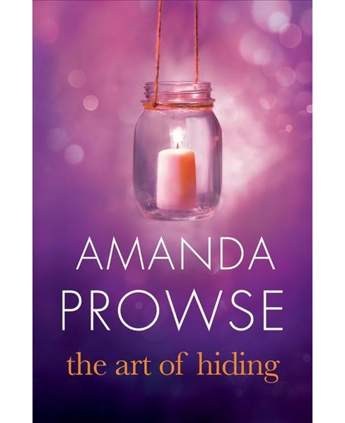 Art of Hiding (Paperback) (Amanda Prowse) - image 1 of 1