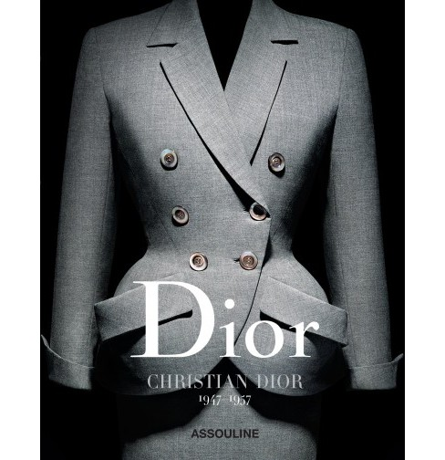 Dior by Christian Dior : 1947-1957 (Hardcover) (Olivier Saillard) - image 1 of 1