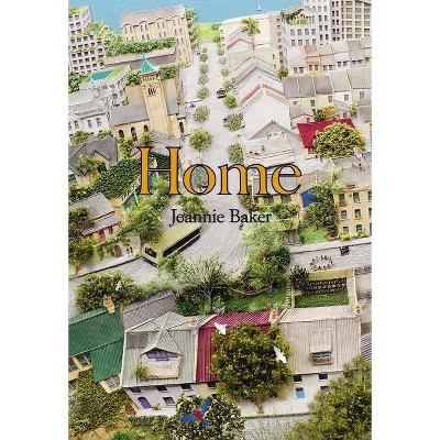 Home - by  Jeannie Baker (Hardcover)