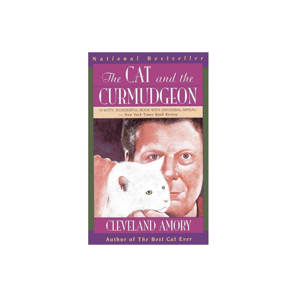 The Cat And The Curmudgeon By Cleveland Amory Paperback