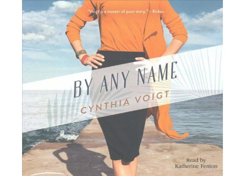By Any Name (MP3-CD) (Cynthia Voigt) - image 1 of 1