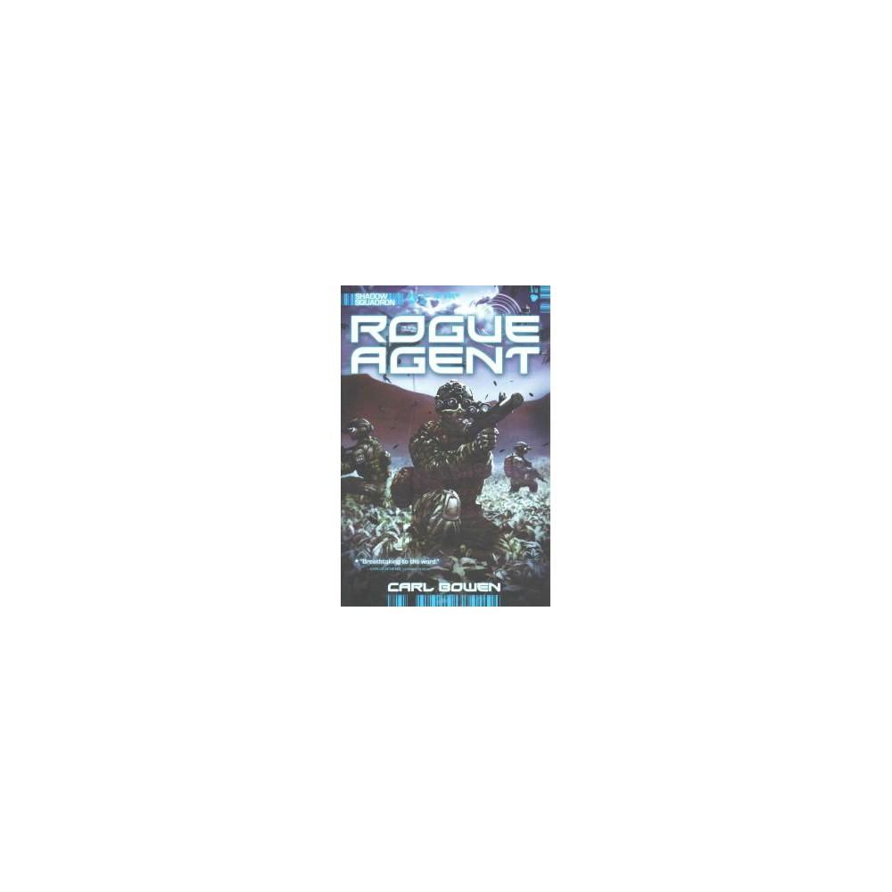 Rogue Agent (Paperback) (Carl Bowen)