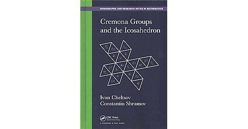 Cremona Groups and the Icosahedron (Hardcover) (Ivan Cheltsov & Constantin Shramov) - image 1 of 1