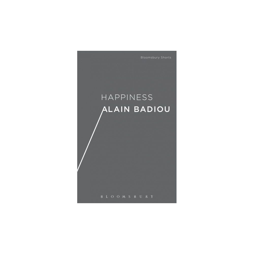 Happiness - by Alain Badiou (Paperback)