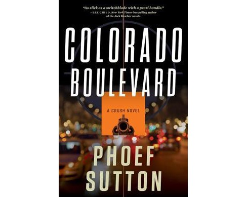 Colorado Boulevard -  (Crush) by Phoef Sutton (Paperback) - image 1 of 1