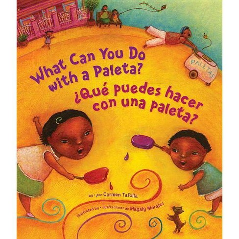 Ï¿½qu� Puedes Hacer Con Una Paleta? (What Can You Do with a Paleta Spanish Edition ) - (Hardcover) - image 1 of 1