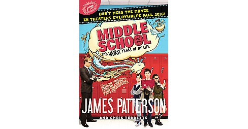 Middle School The Worst Years of My Life (Media Tie-In) (Hardcover) (James Patterson & Chris Tebbetts) - image 1 of 1