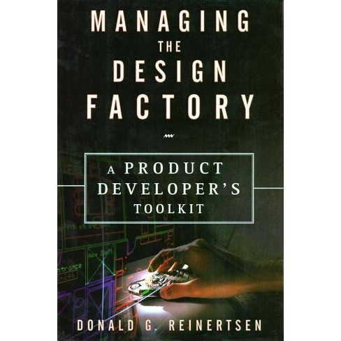 Managing the Design Factory - by  Donald Reinertsen (Hardcover) - image 1 of 1