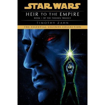 Heir to the Empire: Star Wars Legends (The Thrawn Trilogy) - by Timothy Zahn (Paperback)