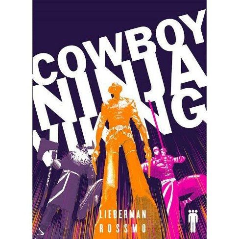 Cowboy Ninja Viking Deluxe - by  A J Lieberman (Paperback) - image 1 of 1