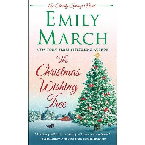 Christmas Wishing Tree -  (Eternity Springs) by Emily March (Paperback) - image 1 of 1