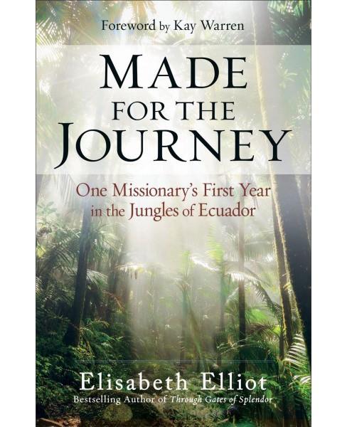 Image result for made for the journey by elisabeth elliot