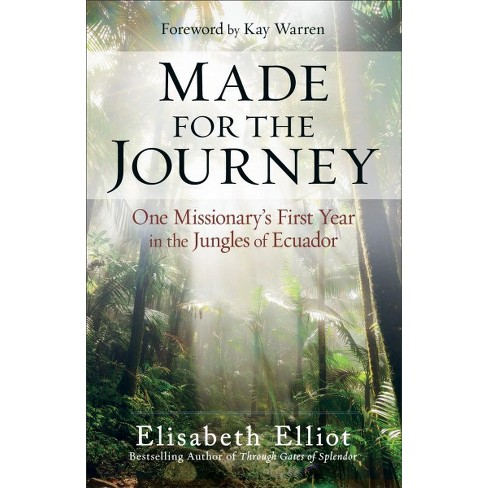 Image result for made for the journey by elisabeth elliot