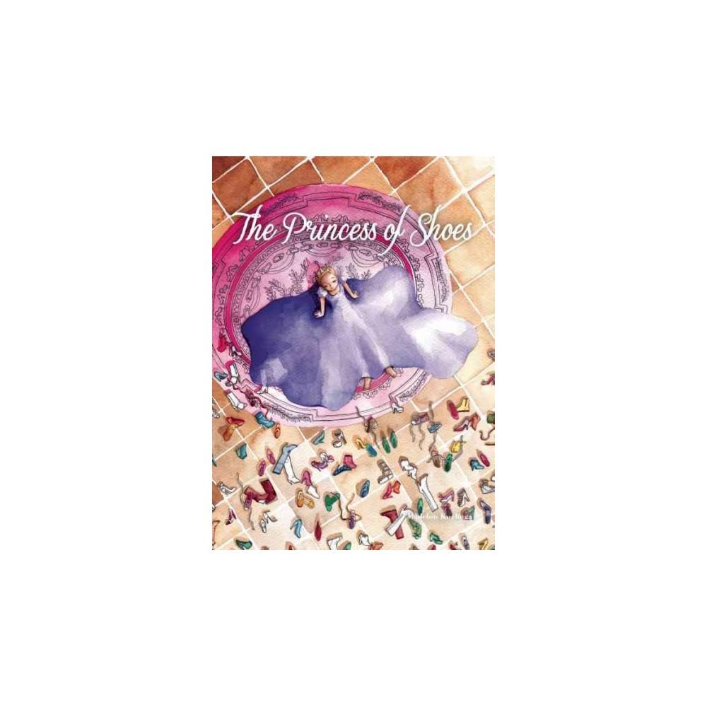 Princess of Shoes (Hardcover) (Madelon Koelinga)