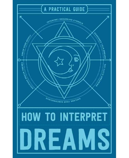 How to Interpret Dreams : A Practical Guide (Paperback) - image 1 of 1