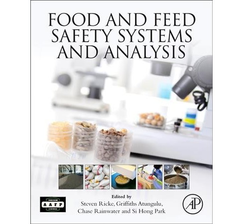 Food and Feed Safety Systems and Analysis (Paperback) - image 1 of 1