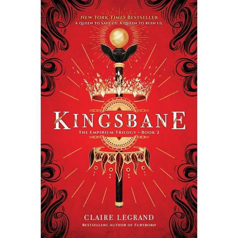 Kingsbane - (Empirium Trilogy) by  Claire Legrand (Hardcover) - image 1 of 1