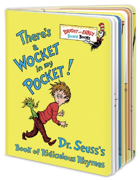 There's a Wocket in My Pocket!: Dr. Seuss's Book of Ridiculous Rhymes (Bright and Early Board Books) by Dr. Seuss - image 1 of 1