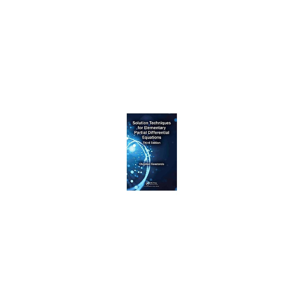 Solution Techniques for Elementary Partial Differential Equations (Revised) (Paperback) (Christian