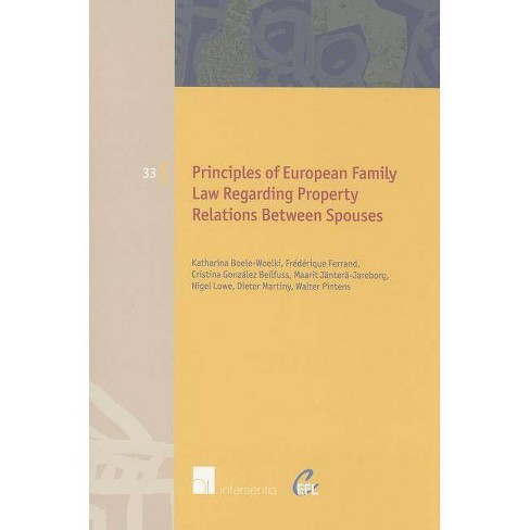 Principles of European Family Law Regarding Property Relations Between Spouses - (Paperback) - image 1 of 1
