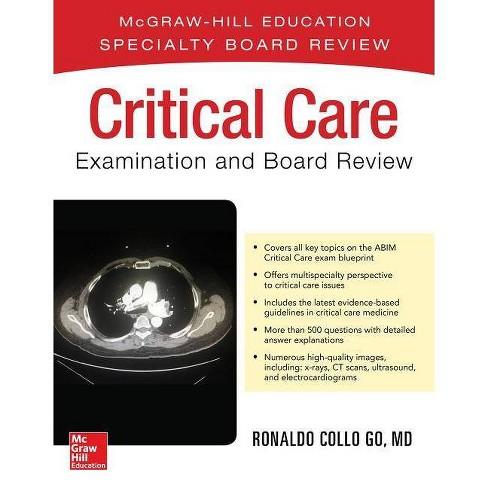 Critical Care Examination and Board Review - by Ronaldo Collo Go (Paperback)