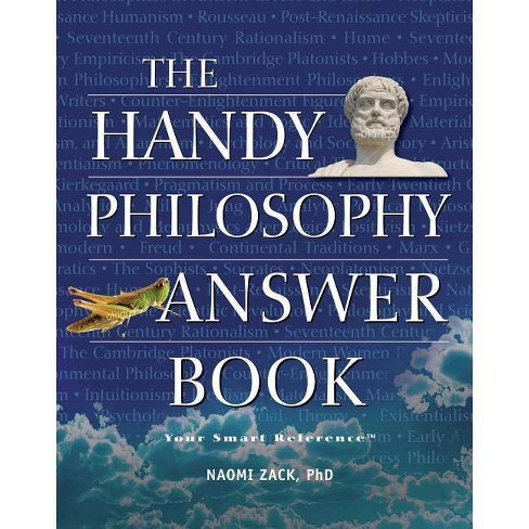 The Handy Philosophy Answer Book - (Handy Answer Books) by  Naomi Zack (Paperback) - image 1 of 1