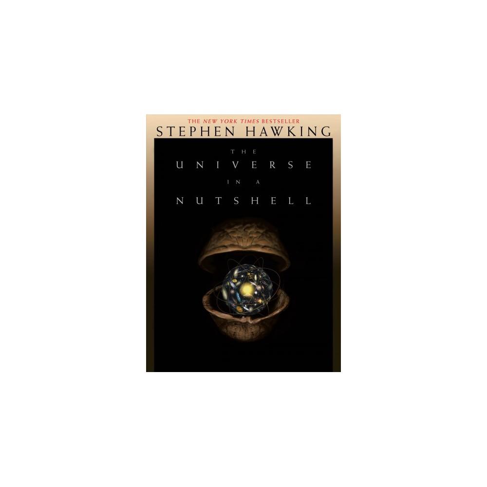 Universe in a Nutshell - Reissue by Stephen W. Hawking (Hardcover)