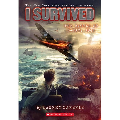 I Survived the Battle of D-Day, 1944 -  (I Survived) by Lauren Tarshis (Paperback) - image 1 of 1