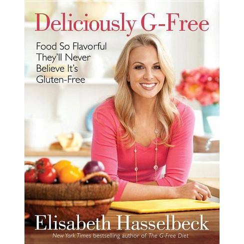 Deliciously G-Free (Hardcover) (Elisabeth Hasselbeck) - image 1 of 1