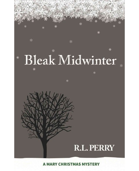 Bleak Midwinter (Paperback) (R. L. Perry) - image 1 of 1