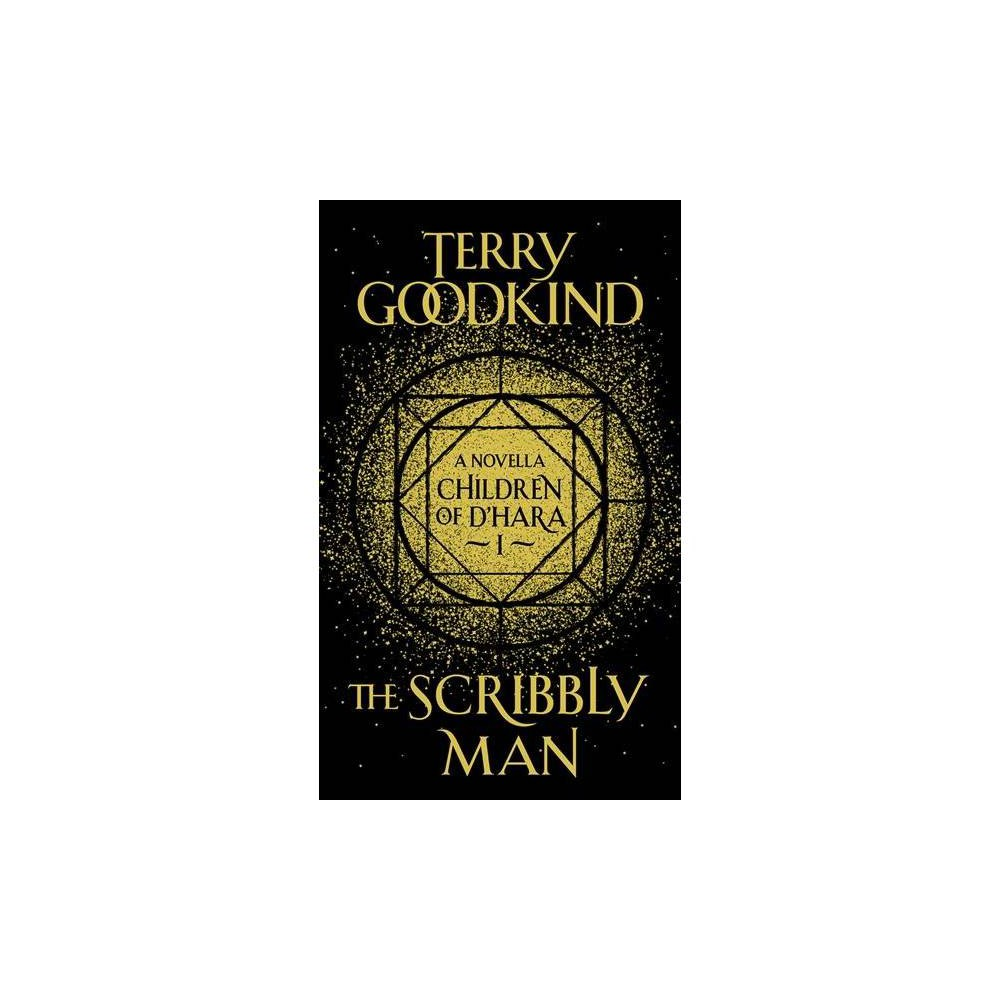 Scribbly Man - (Children of D'hara) by Terry Goodkind (Hardcover)