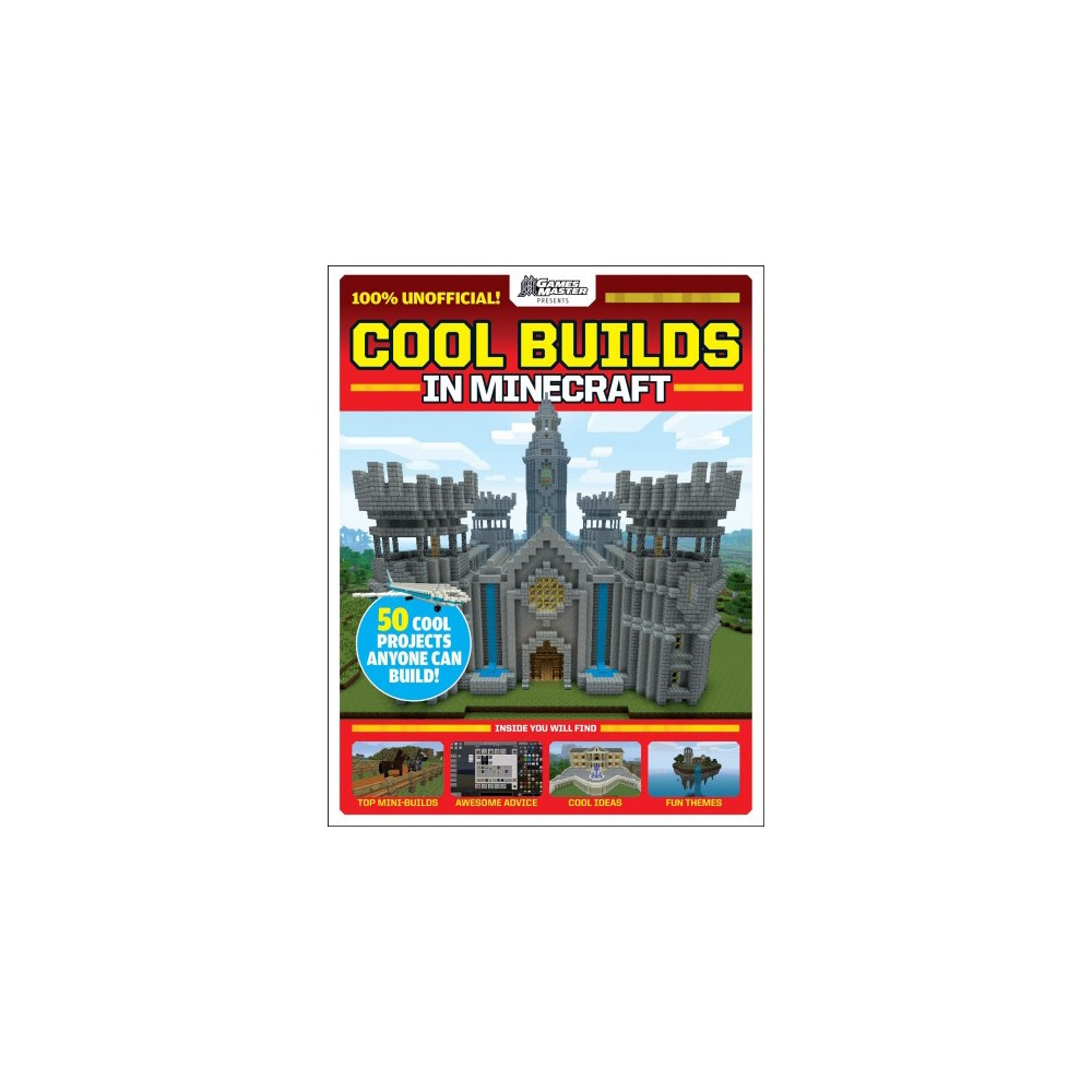 100 Things to Build in Minecraft - (Gamesmaster Presents) (Paperback)
