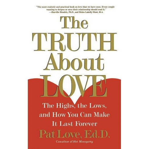 The Truth about Love - (Paperback) - image 1 of 1