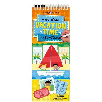 Vacation Time Activities -  (Wipe Clean Activity Books) by Roger Priddy (Paperback)