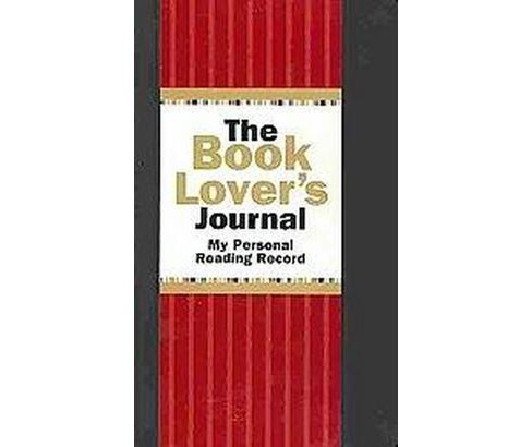 Book Lover's Journal : My Personal Reading Record (Hardcover) (Rene J. Smith) - image 1 of 1