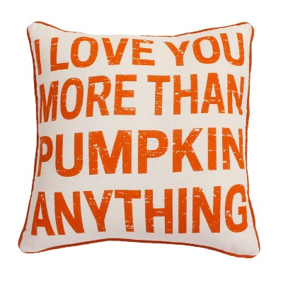 """20"""" """"I Love You More Than Pumpkin Anything"""" Haze Fxl Pillow Burnt Orange - Décor Therapy"""