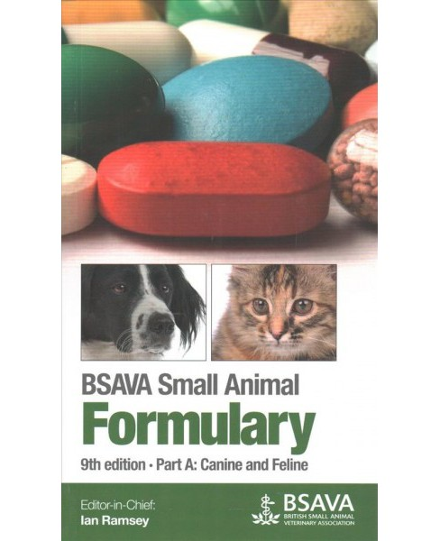 BSAVA Small Animal Formulary : Canine and Feline -  (Paperback) - image 1 of 1