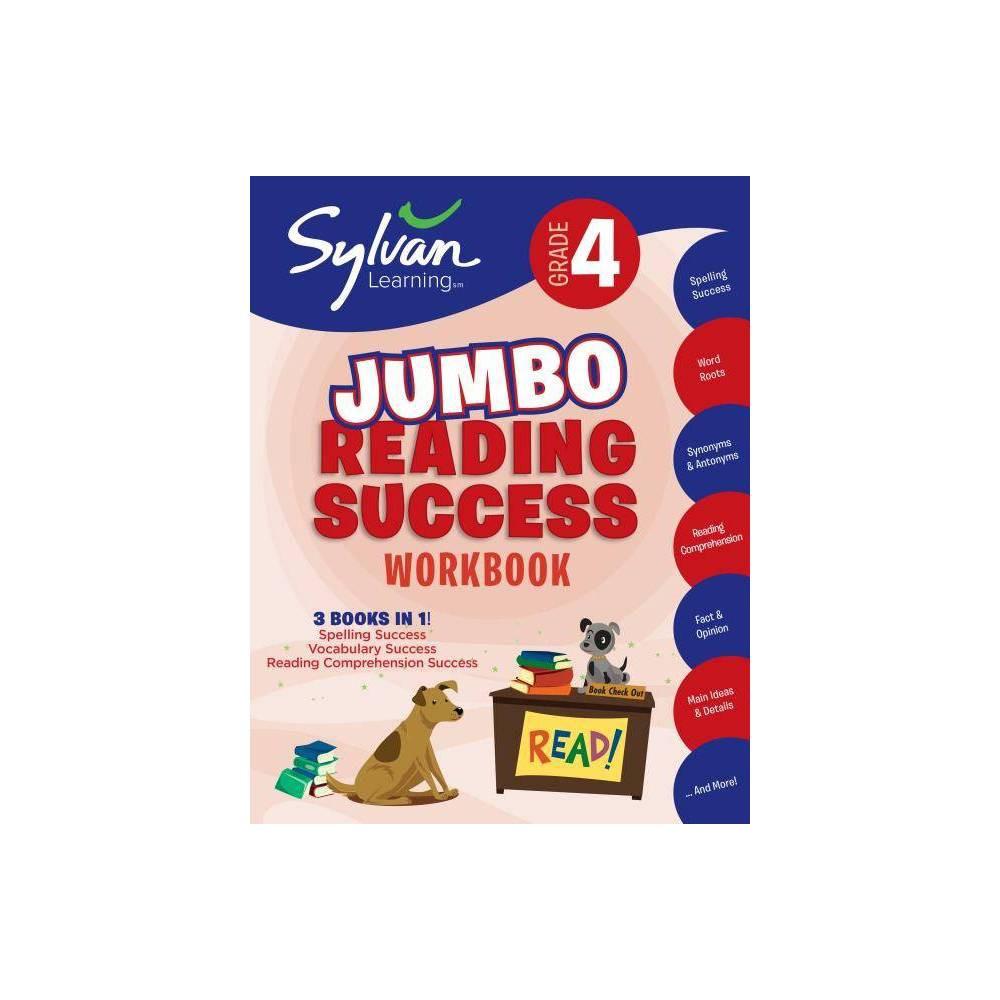 4th Grade Jumbo Reading Success Workbook Sylvan Language Arts Jumbo Workbooks Paperback