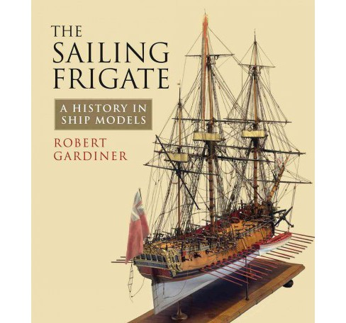 The Sailing Frigate (Paperback) - image 1 of 1