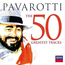 Luciano Pavarotti - 50 Greatest Tracks (CD)
