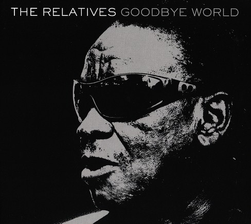 Relatives - Goodbye world (CD) - image 1 of 1