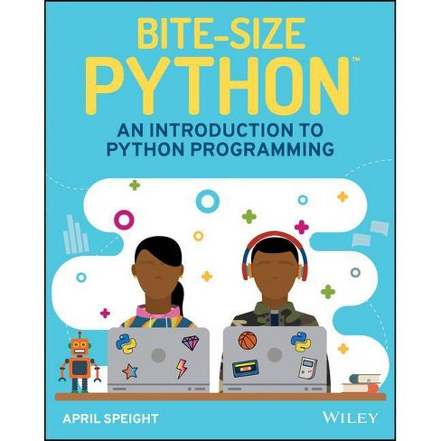 Bite-Size Python - by  April Speight (Paperback) - image 1 of 1