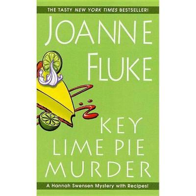 Key Lime Pie Murder - (Hannah Swensen Mystery) by  Joanne Fluke (Paperback)