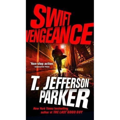 Swift Vengeance - (A Roland Ford Novel) by  T Jefferson Parker (Paperback) - image 1 of 1