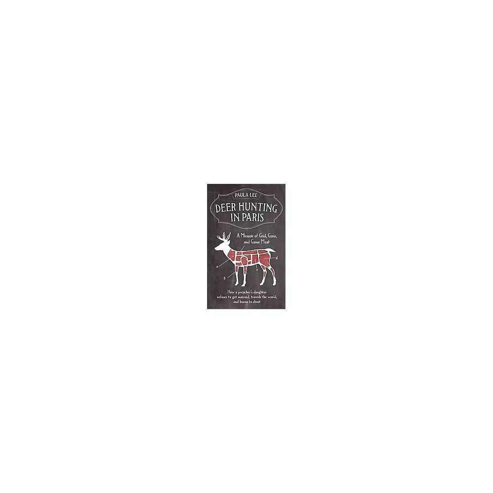 Deer Hunting in Paris (Paperback)