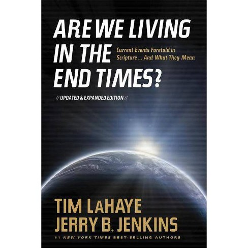 Are We Living in the End Times? - by  Tim LaHaye & Jerry B Jenkins (Paperback) - image 1 of 1