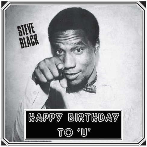 Steve Black - Happy Birthday To U (Vinyl) - image 1 of 1