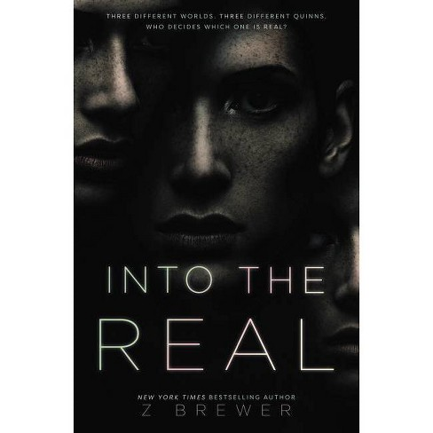 Into the Real - by  Z Brewer (Hardcover) - image 1 of 1